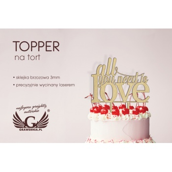 Topper na tort - all you need is love - TOP002